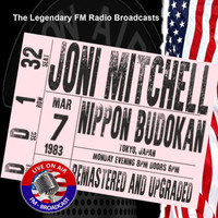 Joni Mitchell - Legendary FM Broadcasts - Nippon Budokan, Japan 7th March 1983