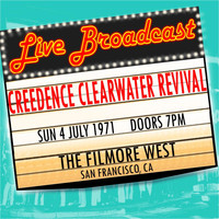 Creedence Clearwater Revival - Live Broadcast 4th July 1971 The Filmore West