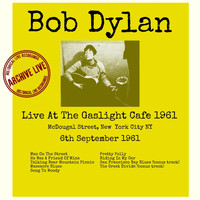 Bob Dylan - Live At The Gaslight Café 1961