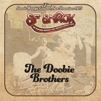 The Doobie Brothers - Live: Snack Benefit Concert, San Francisco 1975