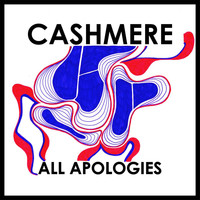 Cashmere - All Apologies