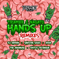 TriaMer & Nagato - Hands Up Remixes (Explicit)