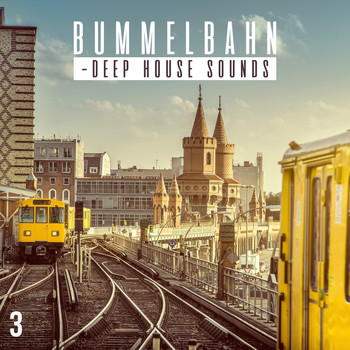 Various Artists - Bummelbahn, Vol. 3 - Deep House Sounds