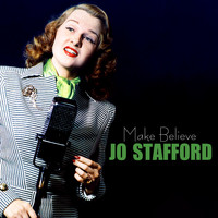 Jo Stafford - Make Believe