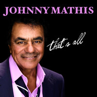 Johnny Mathis - That's All