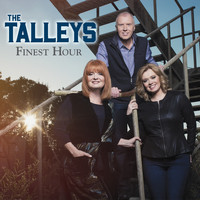 The Talleys - Finest Hour