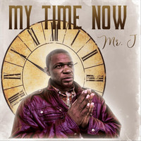 Mr. J - My Time Now