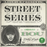 Bou - Liondub Street Series, Vol. 23 - Rollers Rights