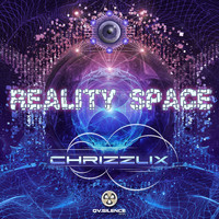 Chrizzlix - Reality Space Ep