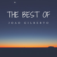 Joao Gilberto - The Best Of João Gilberto