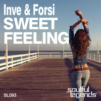 Inve & Forsi - Sweet Feeling (Original Mix)