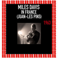 Miles Davis - Miles Davis In France, Juan-Les Pins, 1963 (Hd Remastered Edition)
