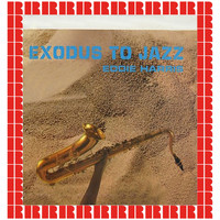 Eddie Harris - Exodus To Jazz (Hd Remastered Edition)