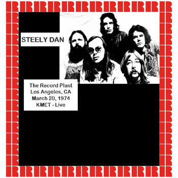 Steely Dan - At The Record Plant, Los Angeles, Ca., March 20th, 1974 (Hd Remastered Edition)