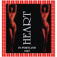 Heart - Portland Colloseum, Portland, 1987 (Hd Remastered Edition)