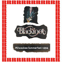 Blackfoot - Summerfest, Milwaukee, July 10th, 1994 (Hd Remastered Edition)
