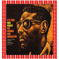 Max Roach - It's Time (Hd Remastered Edition)