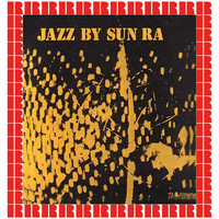 Sun Ra - Jazz By Sun Ra (Hd Remastered Edition)