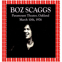 Boz Scaggs - Paramount Theater, Oakland, 1974 (Hd Remastered Edition)