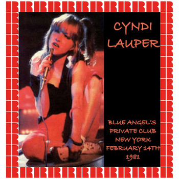 Cyndi Lauper - Blue Angel Private's Club, New York, 1981 (Hd Remastered Edition)
