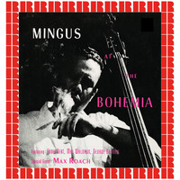 Charles Mingus - At The Bohemia (Hd Remastered Edition)