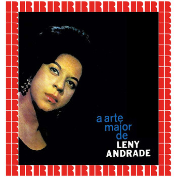Leny Andrade - A Arte Maior (Hd Remastered Edition)