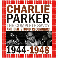 Charlie Parker - The Complete Savoy And Dial Studio Recordings 1944-1948, Vol. 8 (Hd Remastered Edition)