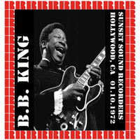 B.B. King - Sunset Sound Recorders, Hollywood CA. 10.01.1972 (Hd Remastered Edition)