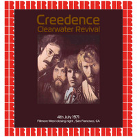 Creedence Clearwater Revival - Fillmore West Closing Night, San Francisco CA. July 4th, 1971 (Hd Remastered Edition)