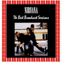 Nirvana - The Best Broadcast Sessions (Hd Remastered Edition)