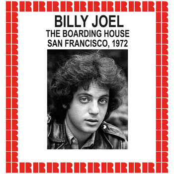 Billy Joel - The Boarding House, San Francisco, 1972 (Hd Remastered Edition)