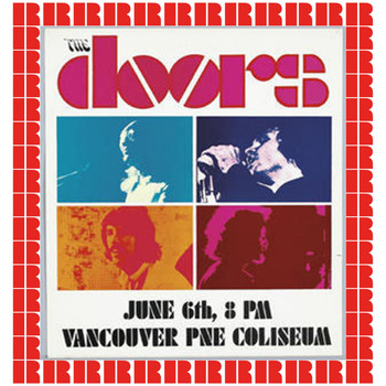 The Doors - Live In Vancouver, 1970 (Hd Remastered Edition)