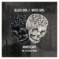 Black Girl / White Girl - Mindscape
