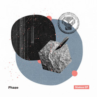 Phase - Stakes - EP