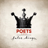 Poets Of The Fall - False Kings