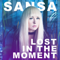 Sansa - Lost in the Moment