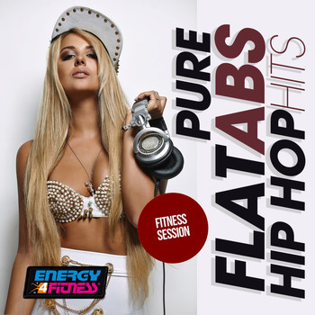 Various Artists - Pure Flat Abs Hip Hop Hits Fitness Session