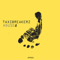 Taxi Breakerz - House Q
