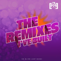 M Giggy - The Remixes I've Built