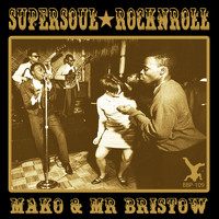 Mako - Supersoul Rock N Roll EP