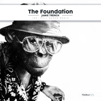 Jamie Trench - The Foundation