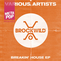 Dohko - Breakin' House: MetaPop Remixes