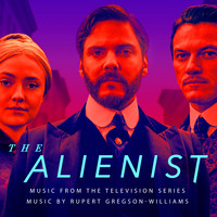 Rupert Gregson-Williams - The Alienist (Original Series Soundtrack)