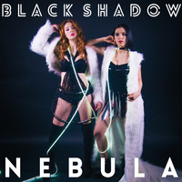 Nebula - Black Shadow - Single