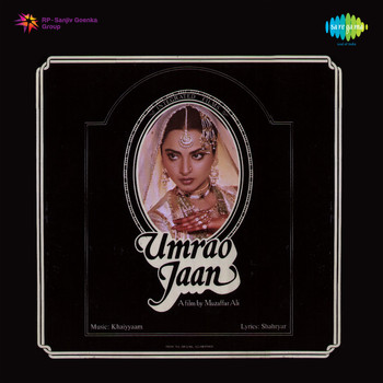 Khayyam - Umrao Jaan (Original Motion Picture Soundtrack)