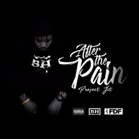 Project Jit - After the Pain (Explicit)