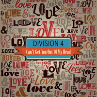 Division 4 - Can't Get You out of My Head (Remix EP)