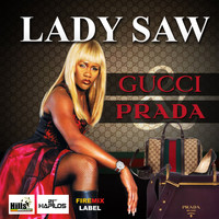 Lady Saw - Gucci & Prada (Explicit)
