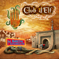 Club d'Elf - Electric Moroccoland