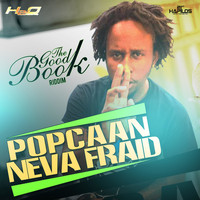 Popcaan - Neva Fraid - Single